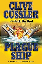 Plague ship : a novel of the Oregon files