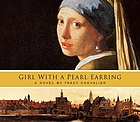 Girl with a pearl earring a novel