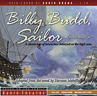 Billy Budd, sailor : a classic tale of innoccence betrayed on the high seas