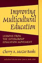 Improving multicultural education : lessons from the intergroup education movement