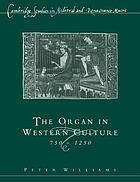 The organ in western culture, 750-1250