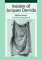 Insister : of Jacques Derrida
