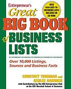 Entrepreneur's great big book of business lists : all the things you need to know to run a small business