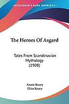 The heroes of Asgard; tales from Scandinavian mythology