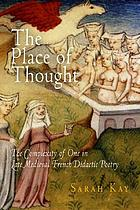 The place of thought : the complexity of one in late medieval French didactic poetry