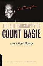 Good morning blues : the autobiography of Count Basie