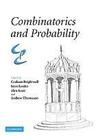 Combinatorics and probability : celebrating Béla Bollabás's 60th birthdayCombinatorics and probability celebrating Béla Bollobás's 60th birthdayCombinatronics and probability : celebrating Béla Bollobás's 60th birthday