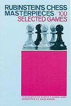 Chess masterpieces, 100 selected gamesChess Masterpieces