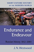 Endurance and endeavour : Russian history, 1812-2001
