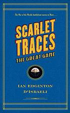 Scarlet traces : the great game