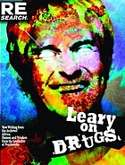 Leary on drugs : [writing and lectures from Timothy Leary (1970-1996)