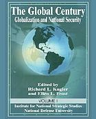 The global century : globalization and national security