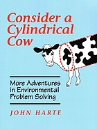 Consider a cylindrical cow : more adventures in environmental problem solving