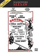 Vocal selections from Seesaw : a new musical