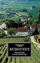 The companion guide to Burgundy