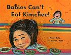 Babies can't eat kimchee!