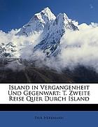 Island in Vergangenheit und Gegenwart; Reise-Erinnerungen