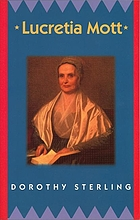 Lucretia Mott, gentle warrior