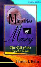 Ministries of mercy : the call of the Jericho road