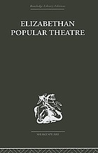 Elizabethan popular theatre : plays in performance