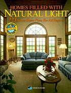 Homes filled with natural light : 223 sunny home plans for all regions