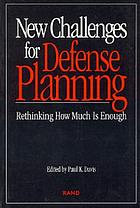 New challenges for defense planning : rethinking how much is enough
