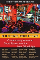 Best of times, worst of times : contemporary American short stories from the new Gilded Age