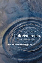 Undercurrents : a novel