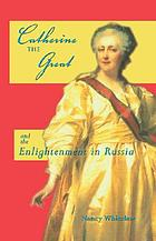 Catherine the Great and the Enlightenment in Russia