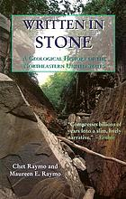 Written in stone : a geological and natural history of the northeastern United States