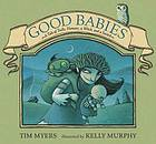Good babies : a tale of trolls, humans, a witch and a switch