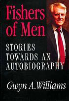 Fishers of men : stories towards an autobiography