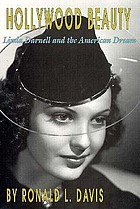 Hollywood beauty : Linda Darnell and the American dream
