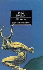 Minotaur : poetry and the nation state