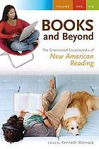 Books and beyond the Greenwood encyclopedia of new American reading