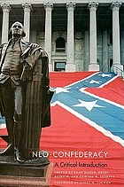 Neo-confederacy : a critical introduction