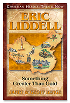 Eric Liddell : something greater than gold