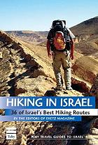 Hiking in Israel : 36 of Israel's best hiking routes