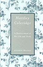 Hartley Coleridge : a reassessment of his life and work