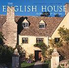 The English house : English country houses & interiors