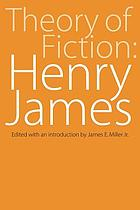 Theory of fiction: Henry James