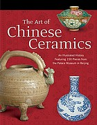 The art of Chinese ceramics
