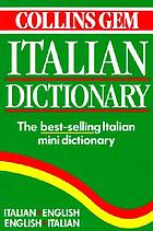 Italian dictionary : Italian-English, English-Italian
