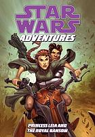 Star Wars adventures. Princess Leia and the royal ransom