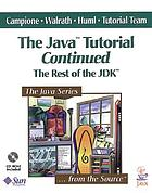 The Java tutorial continued the rest of the Jdk