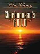 Charbonneau's gold : a Lewis & Clark story