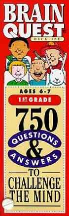 Brain quest : 750 questions to challenge the mind ages 6 - 7, 1st grade
