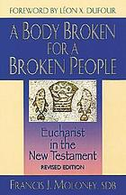 A body broken for a broken people : Eucharist in the New Testament