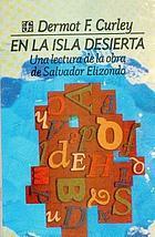 En la isla desierta : una lectura de la obra de Salvador Elizondo