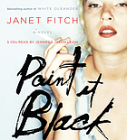 Paint it black [a novel]